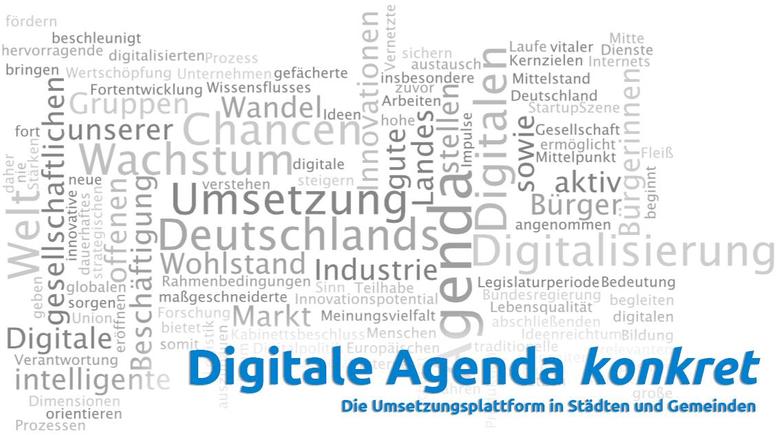 Digitale Agenda konkret - Die Umsetzungsplattform in Städten und Gemeinden