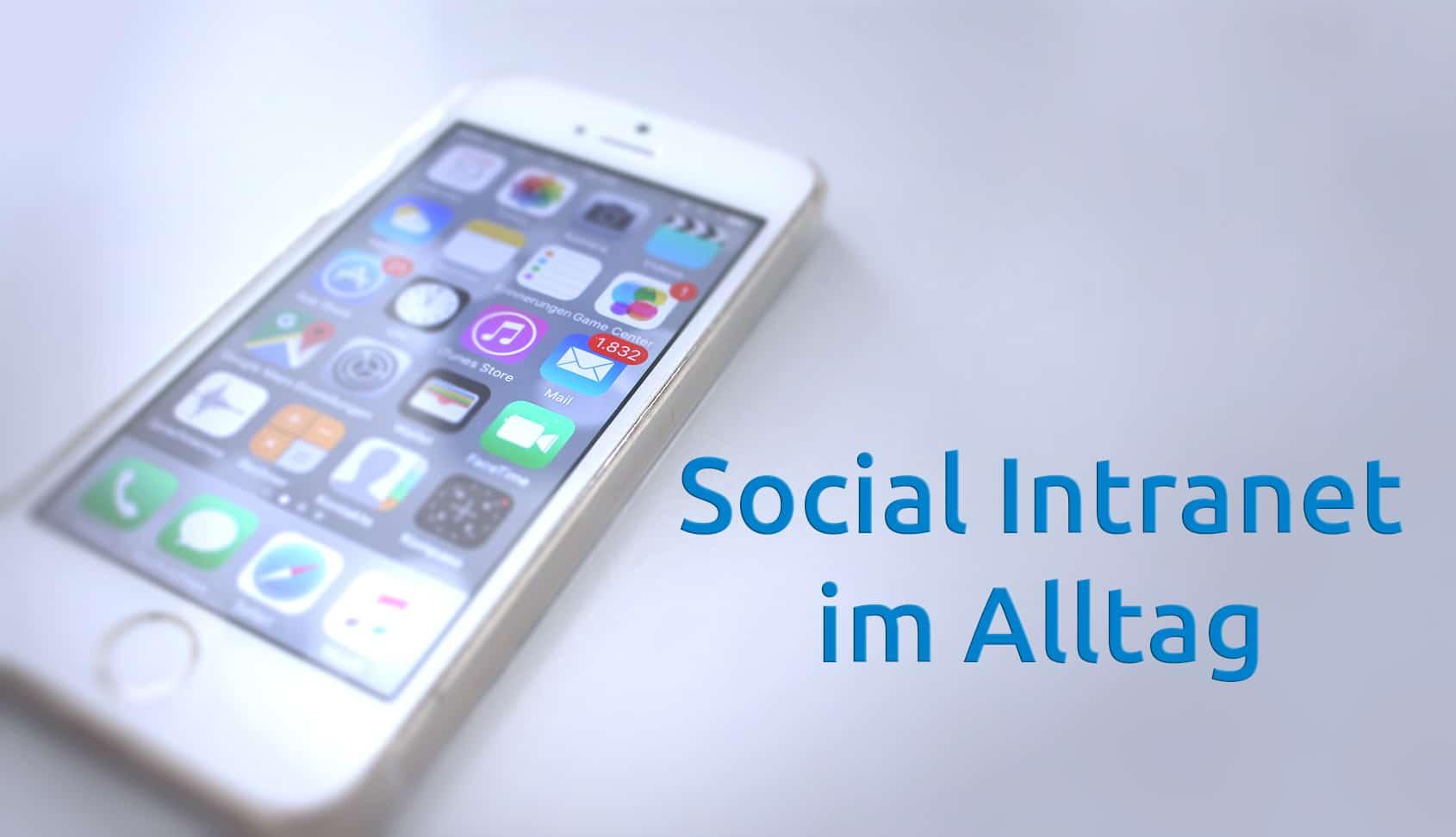 Social Intranet im Alltag