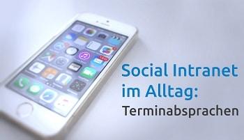 Terminabsprachen im Social Intranet sind ein Kinderspiel