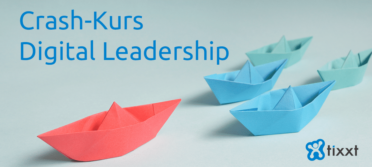 Crash-Kurs Digital Leadership