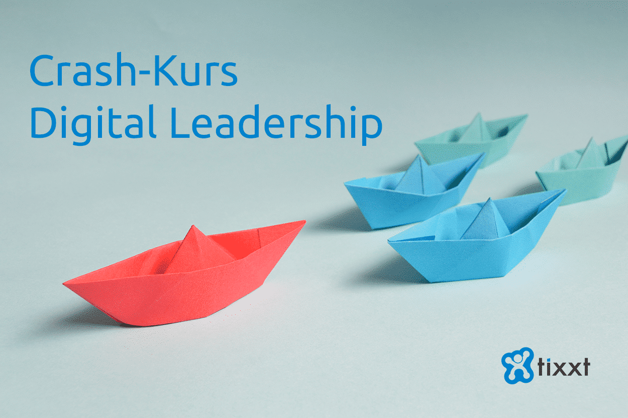 Crash Kurs Digital Leadership