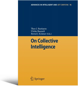On Collective Intelligence (Theo J. Bastiaens, Ulrike Baumöl, Bernd J. Krämer)